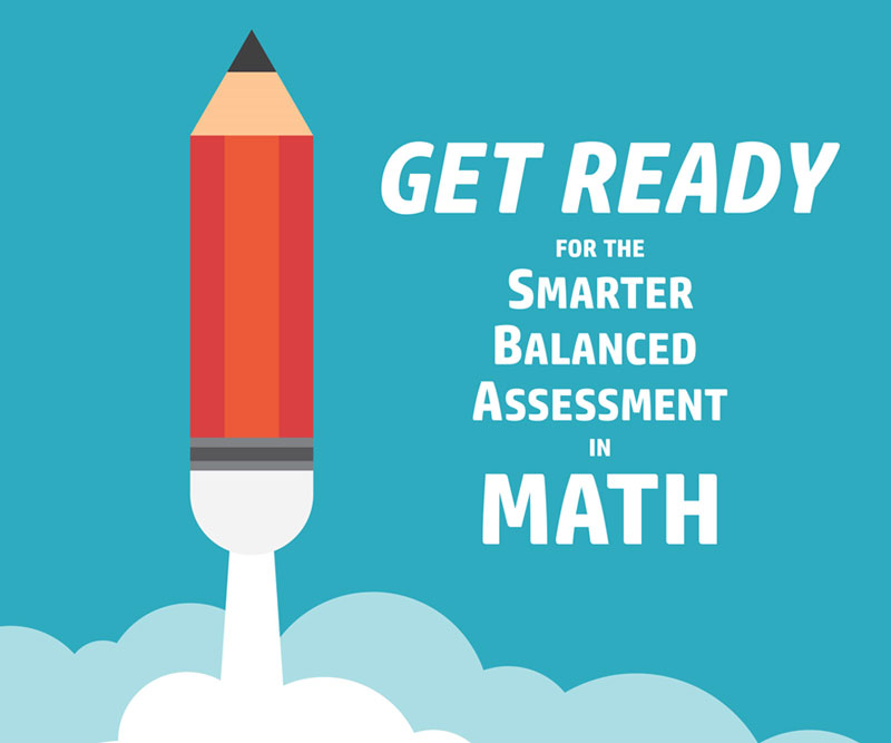 Get Ready for the Smarter Balanced Assessment in Math